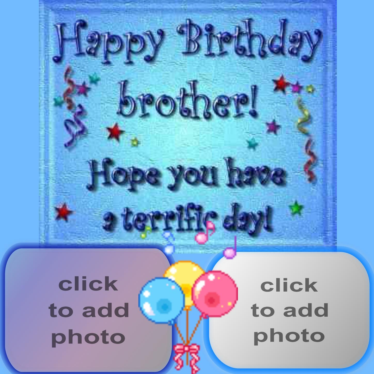 Judys birthday frames 2008 september happy birthday brother judys birthday frames 2008 september happy birthday brother hope you have a terrifie day judy kristyandbryce Images